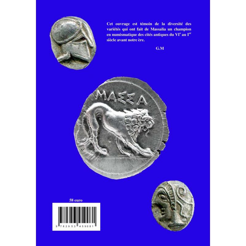 Ed. 2016 Corpus des monnaies de Marseille et Provence Languedoc Oriental et Vallée du Rhône - 525-20 av. J.-C.