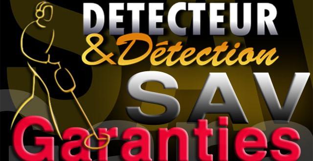 garanties et sav chez detecteur et detection d d le blog. Black Bedroom Furniture Sets. Home Design Ideas