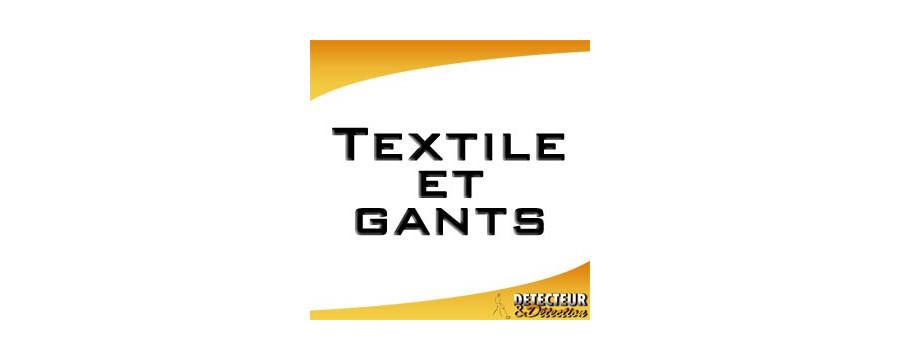 Textile et gants pour détecteur de métaux et sorties détection